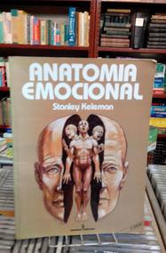 Anatomia Emocional Stanely Keleman