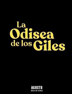 Entradas La Odisea De Los Giles Village Cines Últimos Días