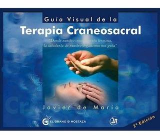 Guia Visual De La Terapia Craneosacral - De María, Javier