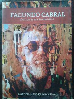 F. Cabral. Crónica De Sus Últimos Días. G. Llanos/ P. Llanos