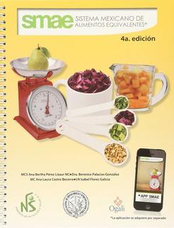 Sistema Mexicano De Alimentos Equivalentes 4a Ed.