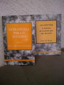 Livros Estratégias Para A Sucesso E A História Do Homem Que