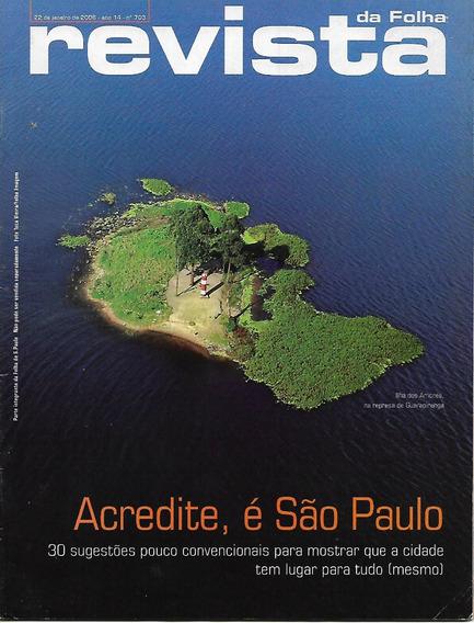 Revista Da Folha S. Paulo Janeiro/março 2006 - 9 Revistas