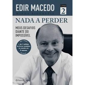 Livro Nada A Perder 2 Edir Macedo