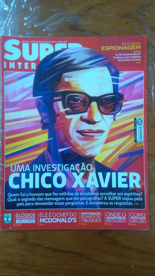 Revista Super Interessante Uma Investigação Chico Chavier