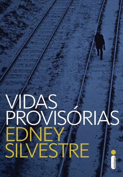 Livro Vidas Provisórias Edney Silvestre Literatura - 30% Off