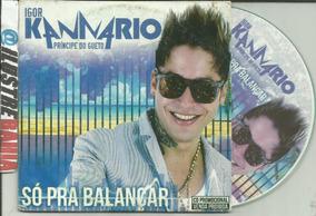 Cd Igor Kannario Só Pra Balançar 1º Solo 2006