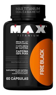 Cafeina Ultimate Fire Black - 60 Cápsulas - Max Titanium