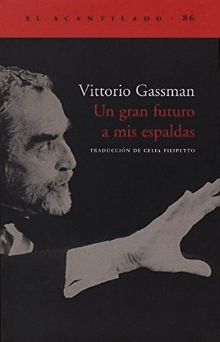Un Gran Futuro A Mis Espaldas, Vittorio Gassman, Acantilado