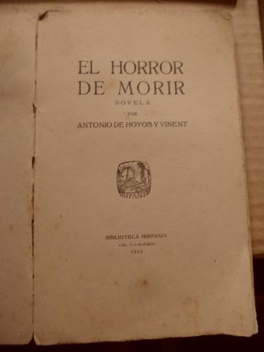 El Horror De Morir De Antonio De Hoyos Y Vinent 1915
