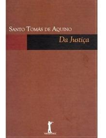 Da Justiça ( Sto. Tomás De Aquino )