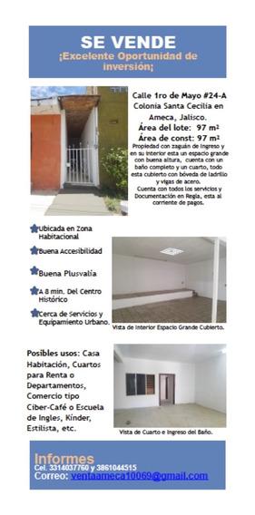 Propiedad En Venta, 1ero De Mayo, En Col. Santa Cecilia,jal.