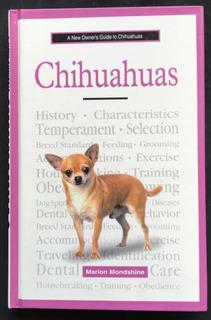 Chihuahuas. Marion Mondshine. Tfh. 2005.