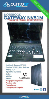 Notebook Gateway Nv51m / A Reparar O Repuestos