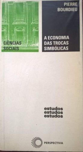 Revista A Economia Das Trocas Simbólicas Pierre Bourdieu