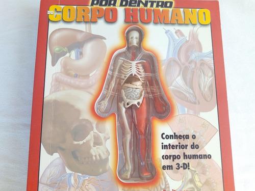 Livro Por Dentro Do Corpo Humano Em 3d Mercado Livre