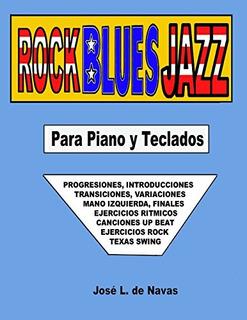 Libro : Rock Blues Jazz: Espanol, Progresiones, Introducc...