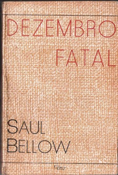 Dezembro Fatal - Saul Bellow 1a