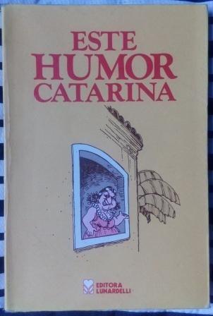 Livro - Este Humor Catarina