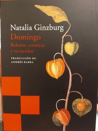 Imagen 1 de 2 de Domingo. Natalia Ginzburg. Acantilado