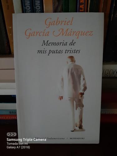 Memoria  De Mis Putas  Tristes  / García Márquez  .