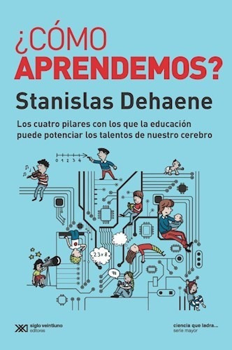 Como Aprendemos, Stanislas Dehaene, Sxxi