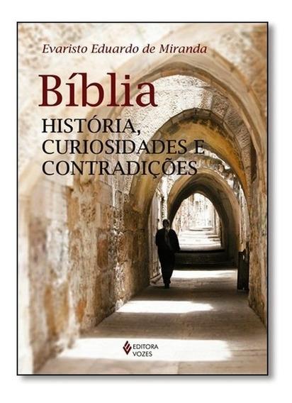 Livro - Bíblia - História, Curiosidades E Contradições
