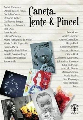 Livro Caneta, Lente & Pincel + Cd Vários Autores