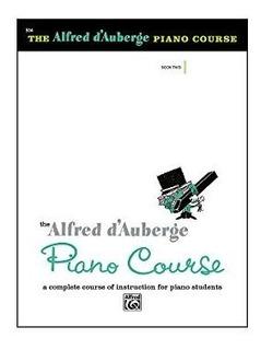 Alfred Dauberge Piano Course Lesson Book 2