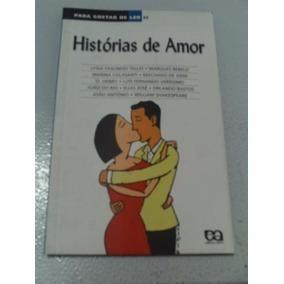 Histórias De Amor / Lygia Fagundes E Outros