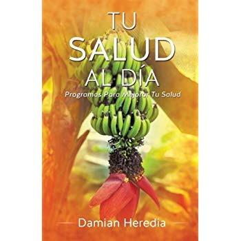Tu Salud Al Dia (español Edición)