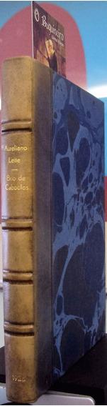 Brio De Caboclo - Aureliano Leite - 1ª Edição