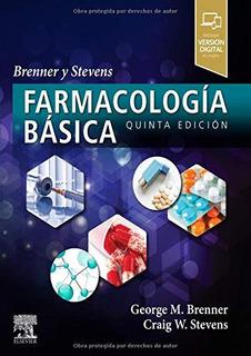Brenner Y Stevens. Farmacología Básica 5ed