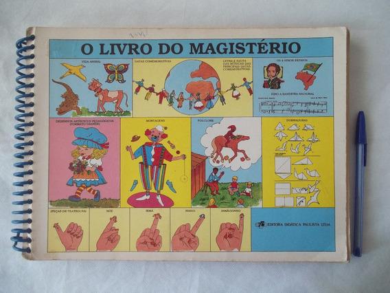 O Livro Do Magistério Ensino Fundamental Antigo Raro Anos 80