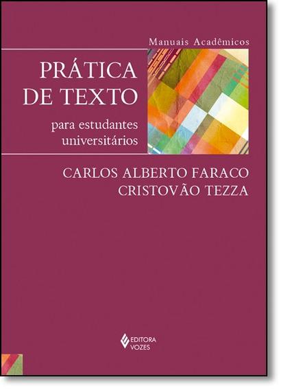Prática De Texto: Para Estudantes Universitários - Série