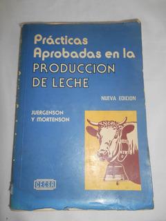 Prácticas Aprobadas En La Producción De Leche Año 1977