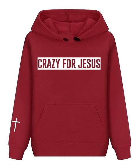 Casacomoletom Blusa De Frio Crazy For Jesus Religioso Gospel