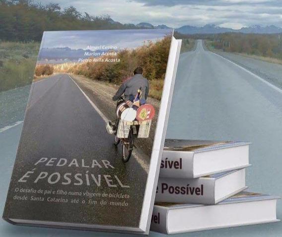 Pedalar É Possível O Livro Itajaí X Ushuaia