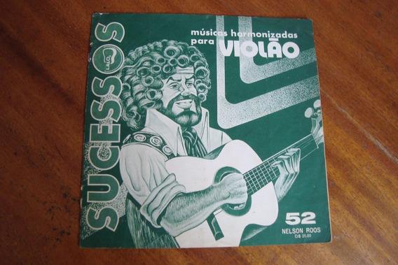 Revista Nelson Roos 52 / Album De Sucessos Para Violao