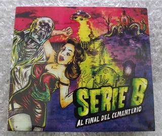 Serie B - Al Final Del Cementerio (cd Digipack) Nuevo