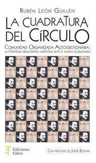 La Cuadratura Del Círculo. Ediciones Fabro