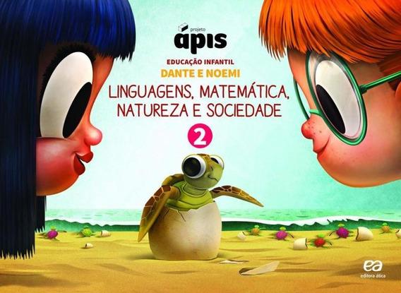 Projeto Apis Integrado Educacao Infantil - Vol 2 - Atica