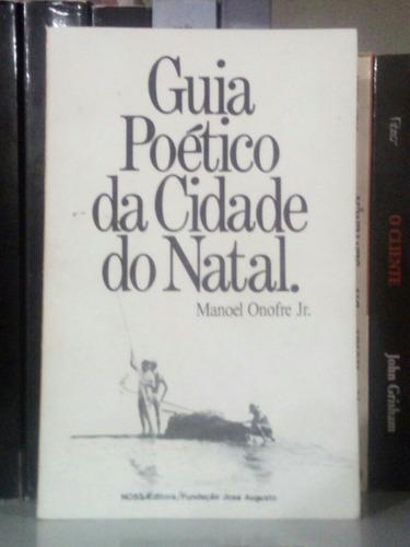 Guia Poético Da Cidade Do Natal