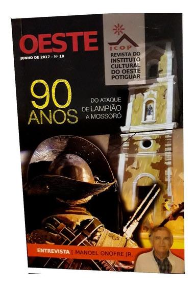 Revista Oeste - 90 Anos Do Ataque De Lampião A Mossoró