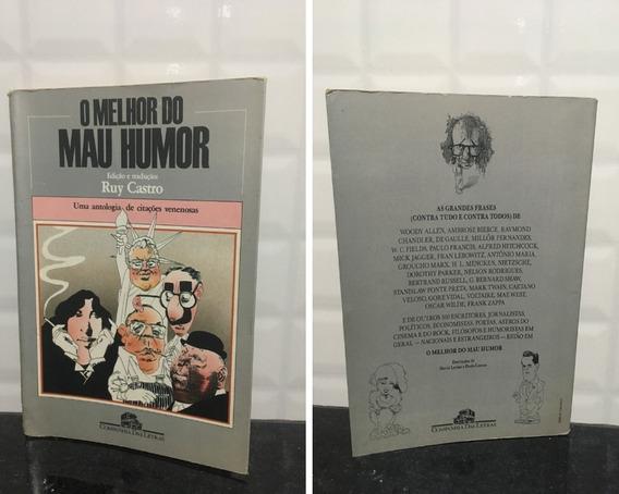 Livro - O Melhor Do Mau Humor - Ruy Castro