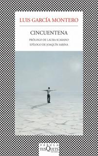 Cincuentena De Luis García Montero - Tusquets
