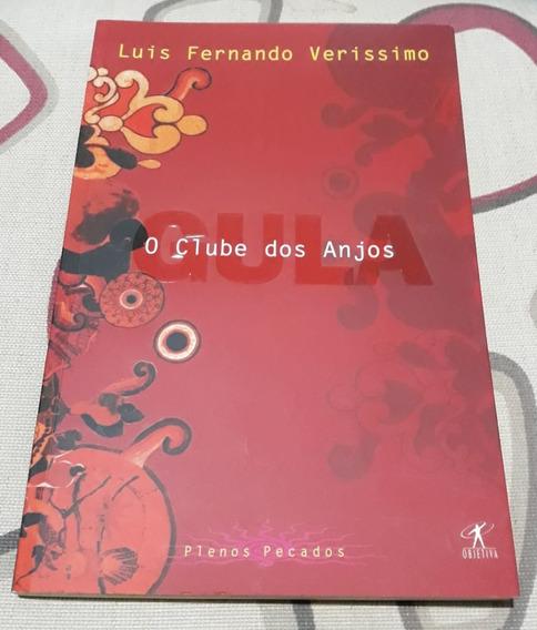 Livro - O Clube Dos Anjos - Luis Fernando Veríssimo