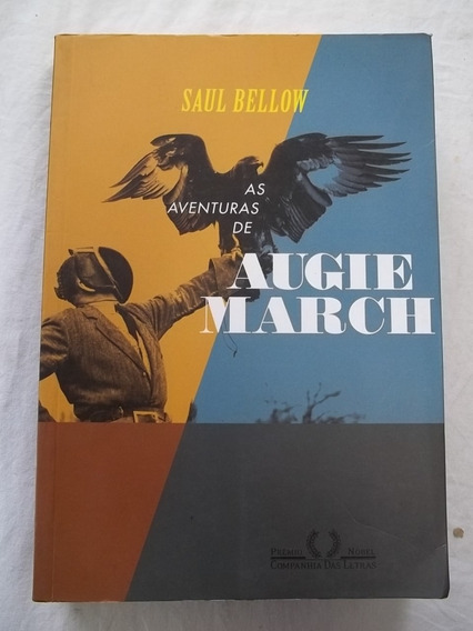 Livro - As Aventuras De Augie March - Saul Bellow