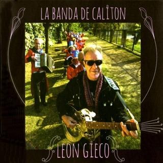 Leon Gieco La Banda De Caliton Cd Nuevo Original