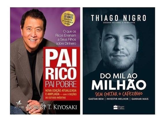 Livros Pai Rico Pai Pobre + Do Mil Ao Milhão - Envio Rápido